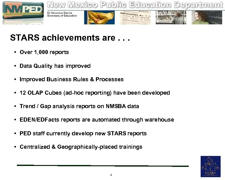 STARS achievements are. . . • Over 1, 000 reports • Data Quality