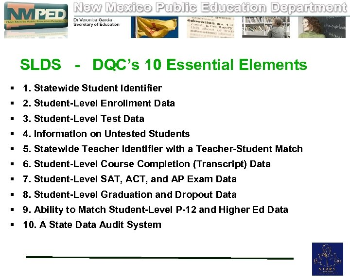 SLDS - DQC's 10 Essential Elements § 1. Statewide Student Identifier § 2.