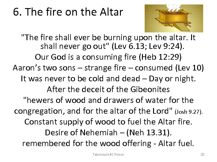 6. The fire on the Altar