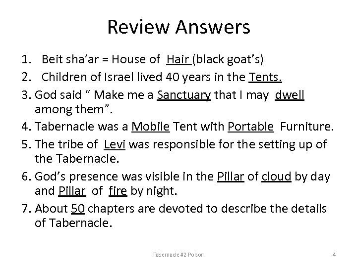 Review Answers 1. Beit sha'ar = House of Hair (black goat's) 2. Children of