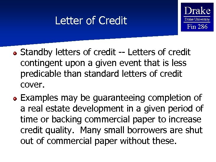 Letter of Credit Drake University Fin 286 Standby letters of credit -- Letters of