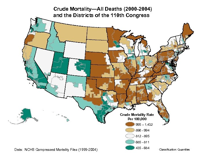Crude Mortality—All Deaths (2000 -2004) and the Districts of the 110 th Congress Crude