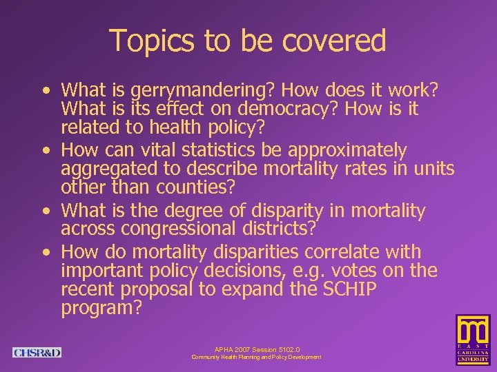 Topics to be covered • What is gerrymandering? How does it work? What is