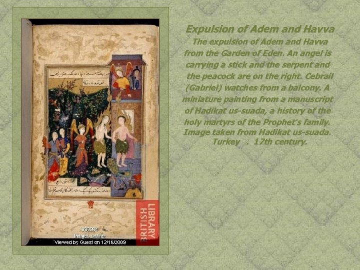 Expulsion of Adem and Havva The expulsion of Adem and Havva from the Garden