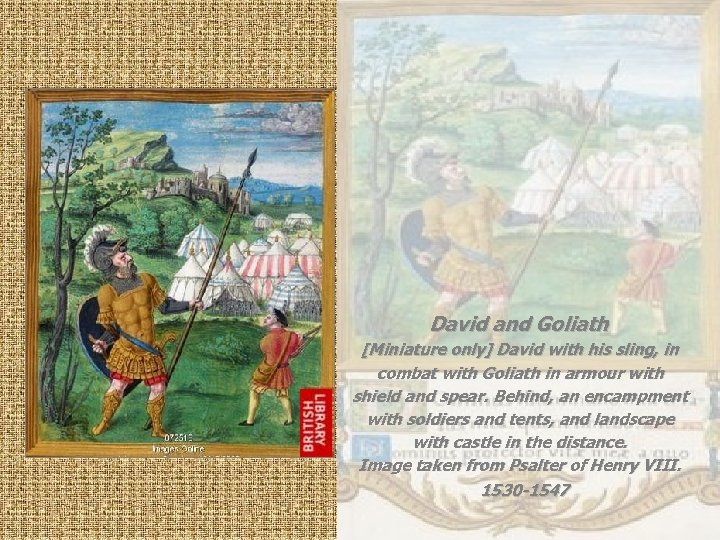 David and Goliath [Miniature only] David with his sling, in combat with Goliath in
