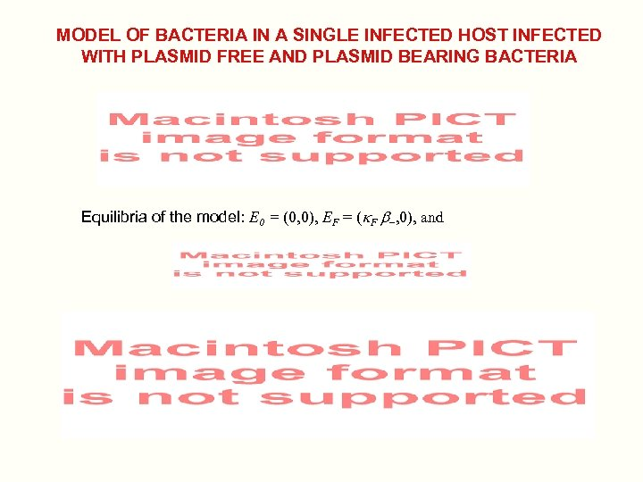 MODEL OF BACTERIA IN A SINGLE INFECTED HOST INFECTED WITH PLASMID FREE AND PLASMID