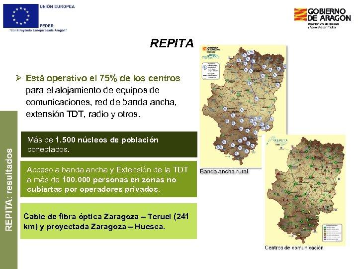 REPITA Ø Está operativo el 75% de los centros para el alojamiento de equipos