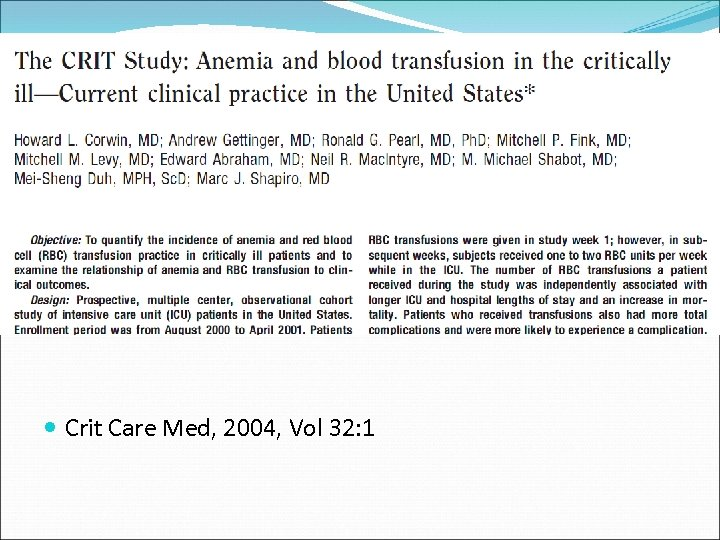 Crit Care Med, 2004, Vol 32: 1