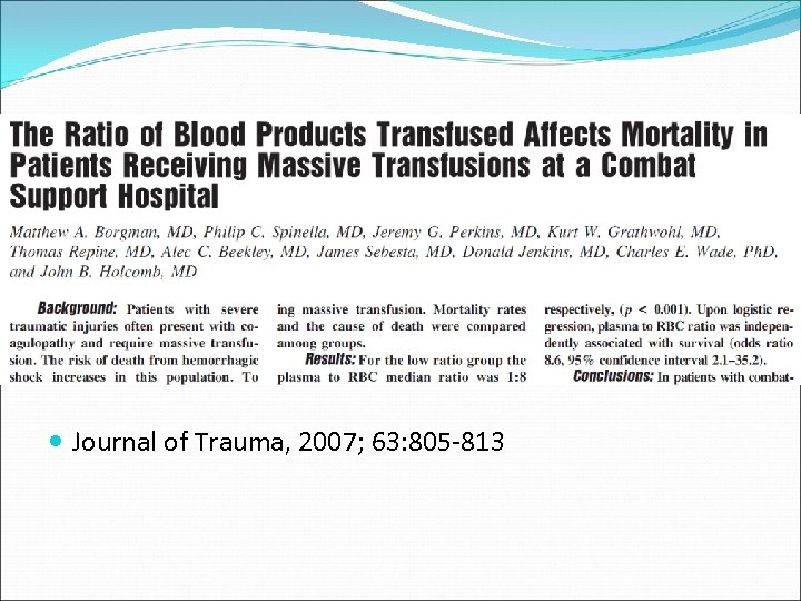 Journal of Trauma, 2007; 63: 805 -813