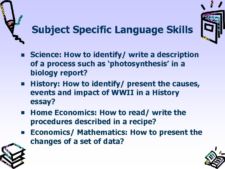 Subject Specific Language Skills Science: How to identify/ write a description of a process