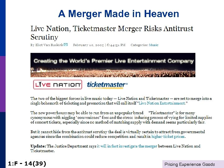 A Merger Made in Heaven 1: F - 14(39) Pricing Experience Goods
