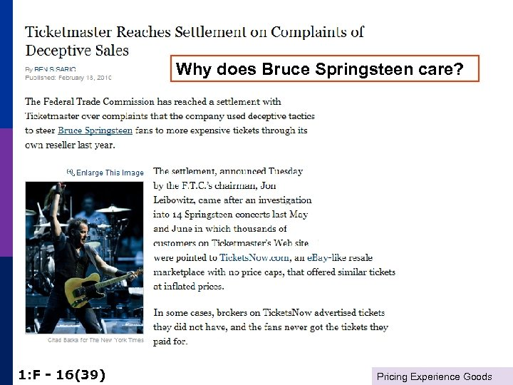 Why does Bruce Springsteen care? 1: F - 16(39) Pricing Experience Goods