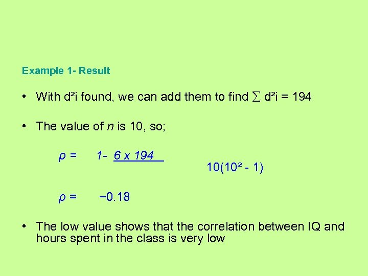 Example 1 - Result • With d²i found, we can add them to find