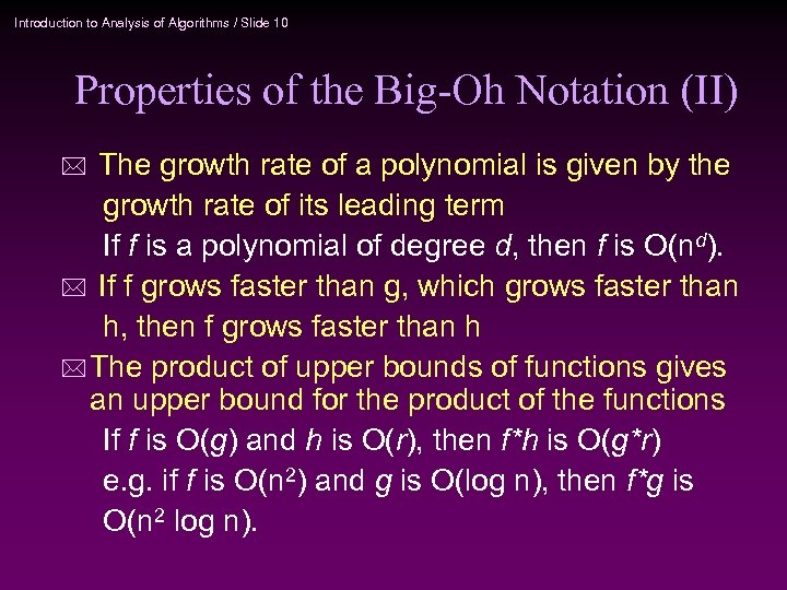 Introduction to Analysis of Algorithms / Slide 10 Properties of the Big-Oh Notation (II)
