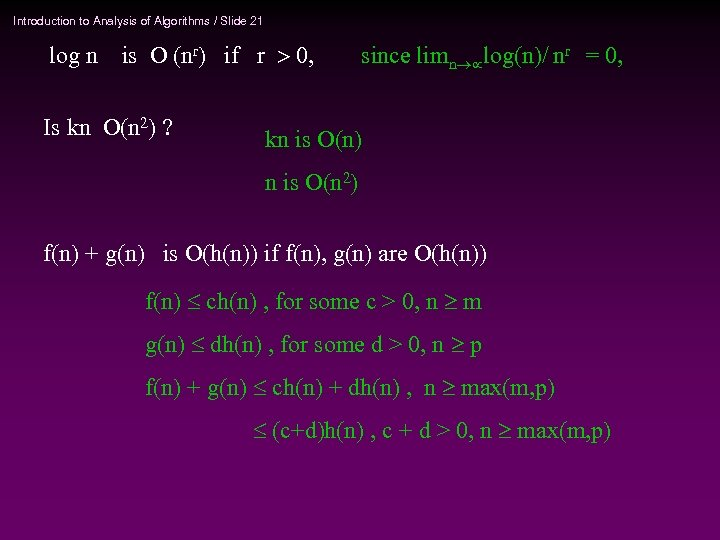 Introduction to Analysis of Algorithms / Slide 21 log n is O (nr) if