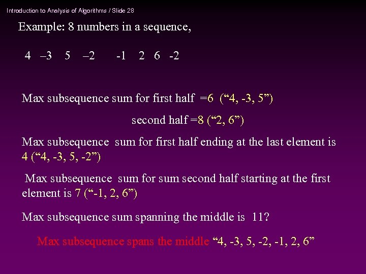 Introduction to Analysis of Algorithms / Slide 28 Example: 8 numbers in a sequence,
