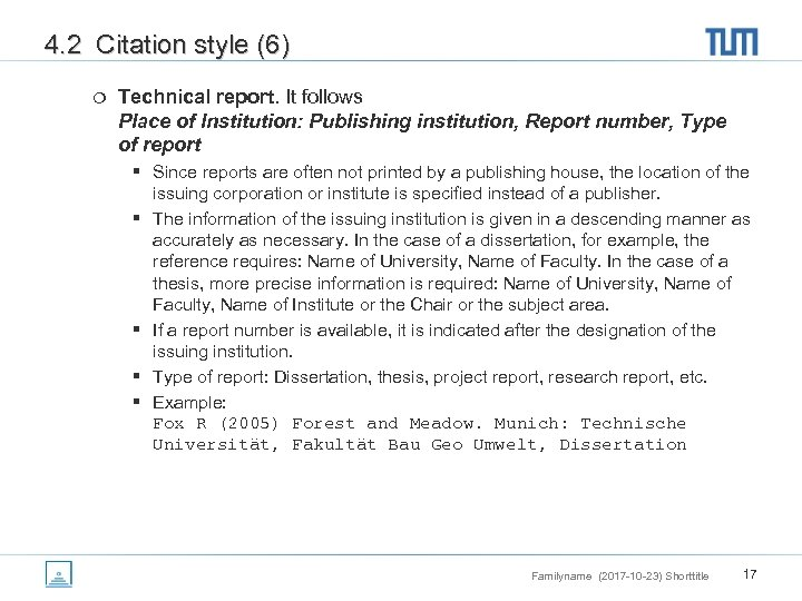 4. 2 Citation style (6) ¦ Technical report. It follows Place of Institution: Publishing