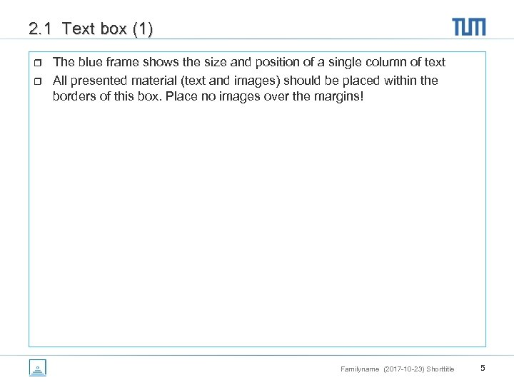 2. 1 Text box (1) r r The blue frame shows the size and