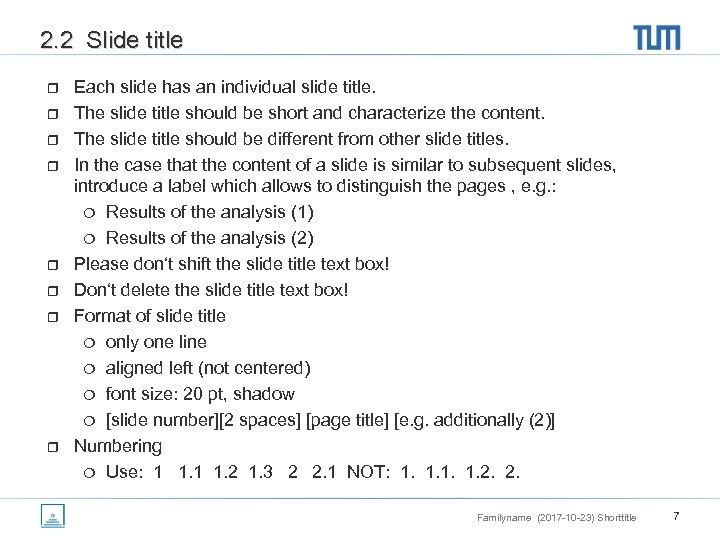 2. 2 Slide title r r r r Each slide has an individual slide
