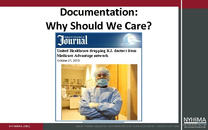 Documentation: Why Should We Care? United Healthcare dropping R. I. doctors from Medicare Advantage