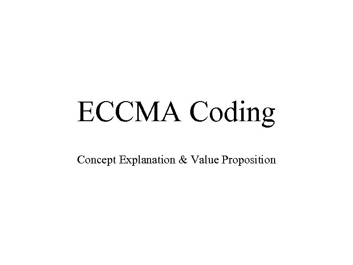 ECCMA Coding Concept Explanation & Value Proposition