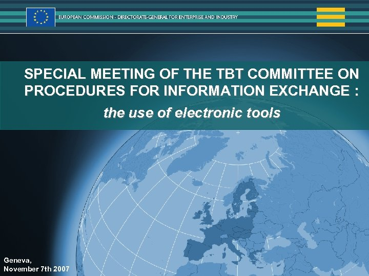 Statistics SPECIAL MEETING OF THE TBT COMMITTEE ON PROCEDURES FOR INFORMATION EXCHANGE : the
