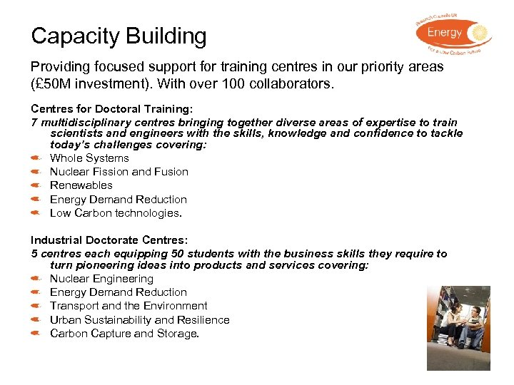 Capacity Building Providing focused support for training centres in our priority areas (£ 50