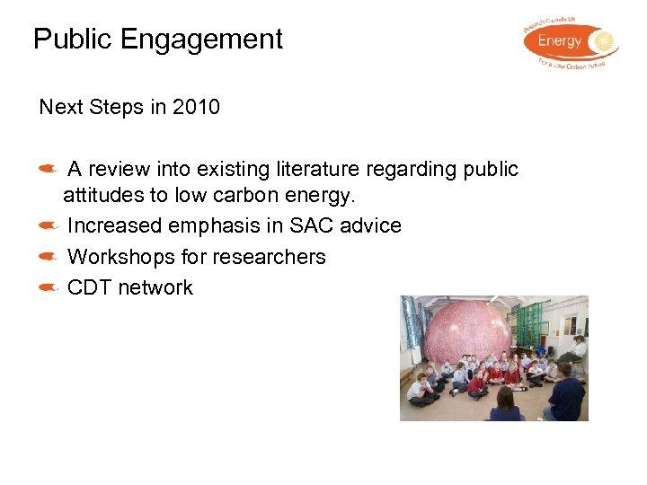 Public Engagement Next Steps in 2010 A review into existing literature regarding public attitudes