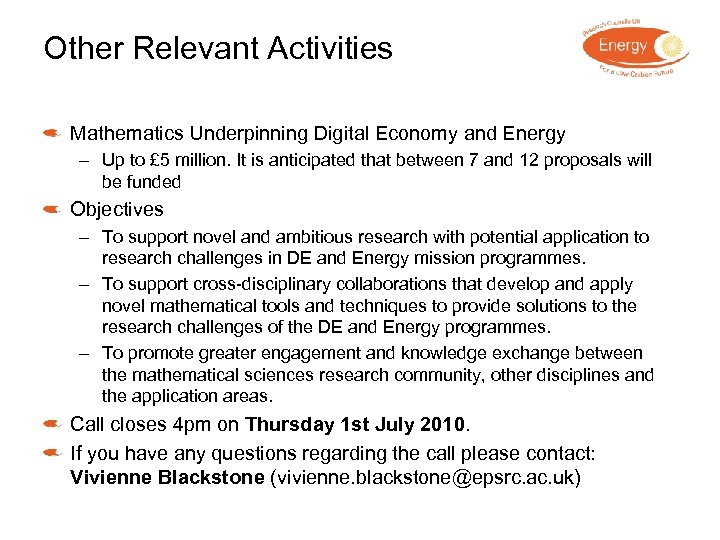 Other Relevant Activities Mathematics Underpinning Digital Economy and Energy – Up to £ 5
