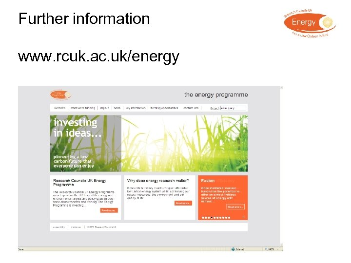 Further information www. rcuk. ac. uk/energy