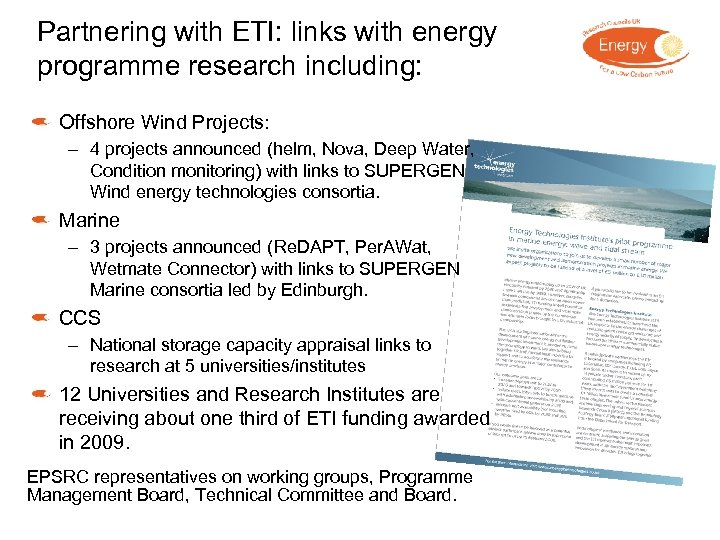 Partnering with ETI: links with energy programme research including: Offshore Wind Projects: – 4