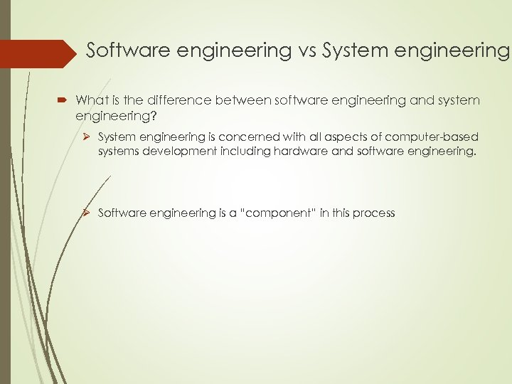 Software engineering vs System engineering What is the difference between software engineering and system