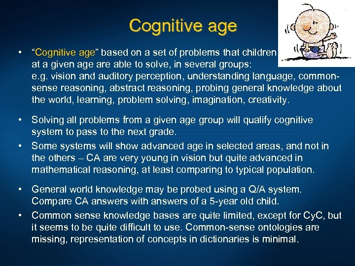 "Cognitive age • ""Cognitive age"" based on a set of problems that children at"