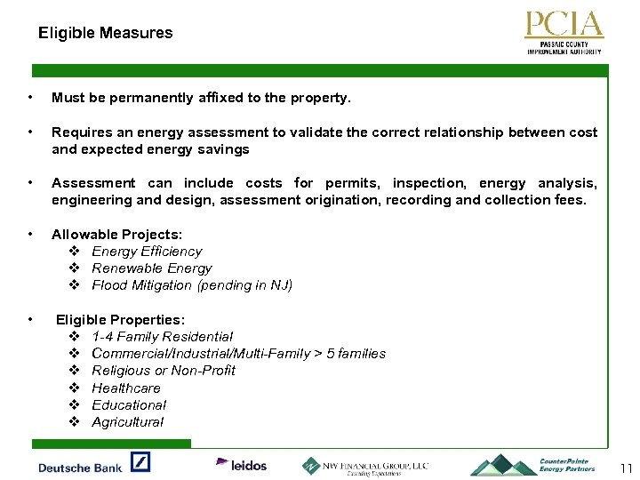 Eligible Measures • Must be permanently affixed to the property. • Requires an energy