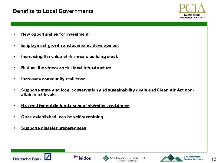 Benefits to Local Governments • New opportunities for investment • Employment growth and economic