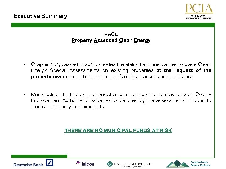 Executive Summary PACE Property Assessed Clean Energy • Chapter 187, passed in 2011, creates