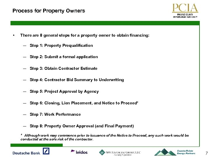 Process for Property Owners • There are 8 general steps for a property owner
