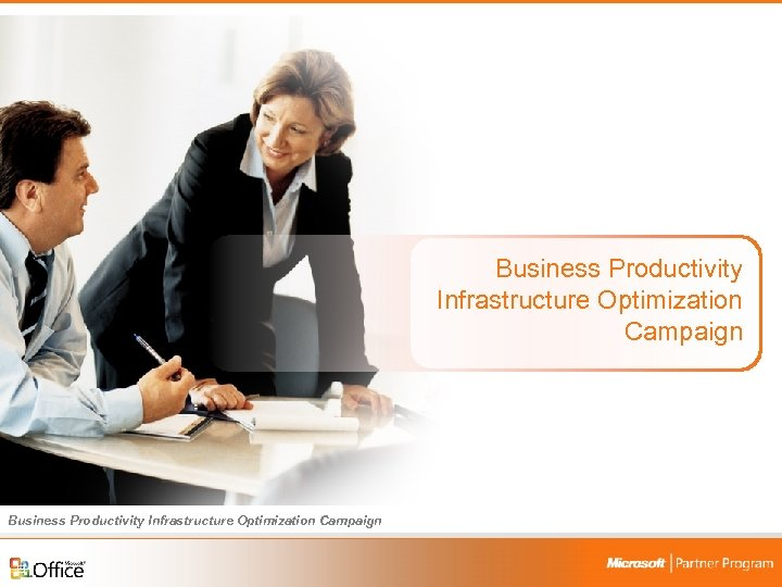 Business Productivity Infrastructure Optimization Campaign Business Productivity Infrastructure Optimization Campaign 10