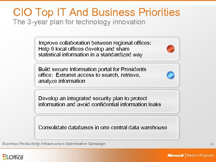 CIO Top IT And Business Priorities The 3 -year plan for technology innovation Improve