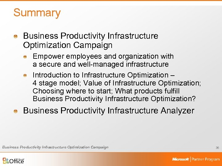 Summary Business Productivity Infrastructure Optimization Campaign Empower employees and organization with a secure and