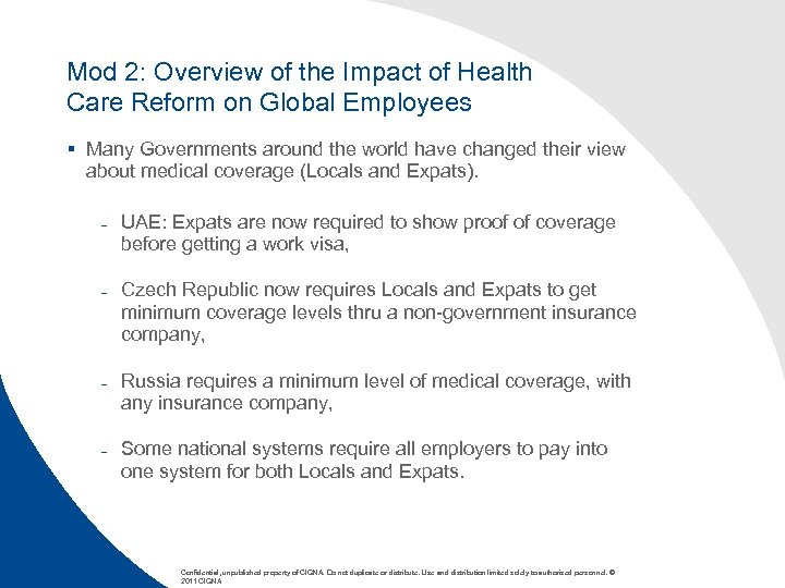 Mod 2: Overview of the Impact of Health Care Reform on Global Employees §