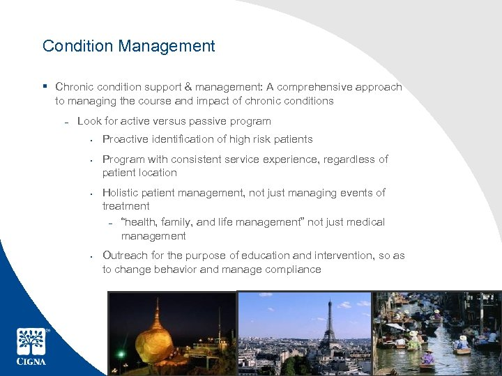 Condition Management § Chronic condition support & management: A comprehensive approach to managing the