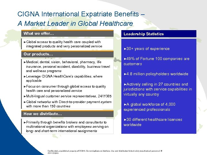 CIGNA International Expatriate Benefits – A Market Leader in Global Healthcare What we offer…