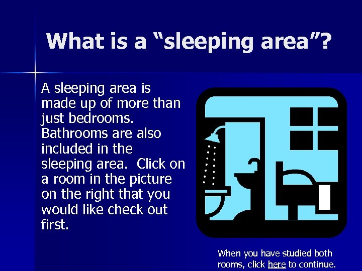 """What is a """"sleeping area""""? A sleeping area is made up of more than"""