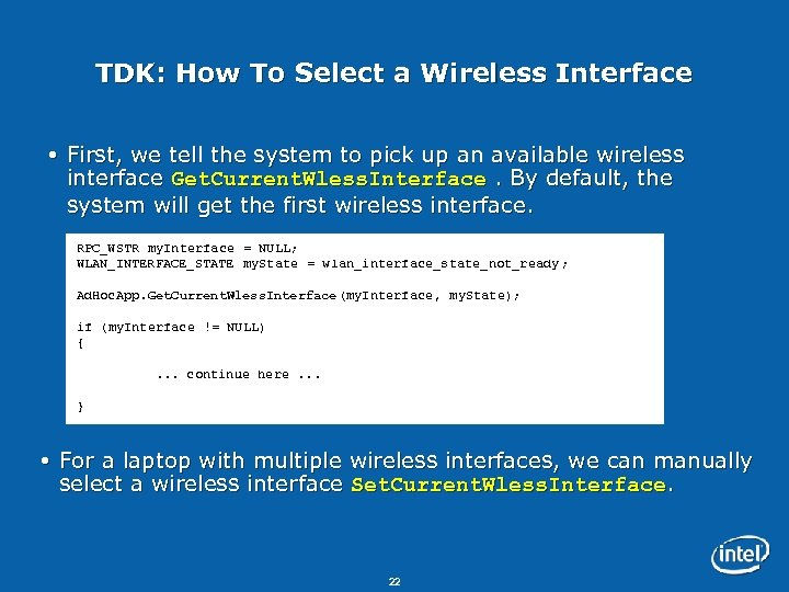 TDK: How To Select a Wireless Interface First, we tell the system to pick