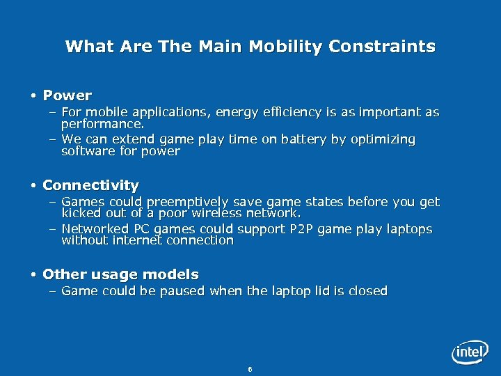 What Are The Main Mobility Constraints Power – For mobile applications, energy efficiency is