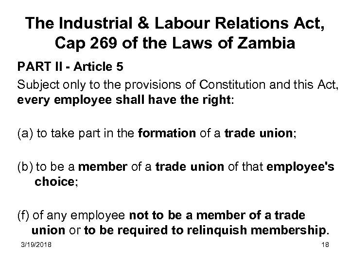 The Industrial & Labour Relations Act, Cap 269 of the Laws of Zambia PART