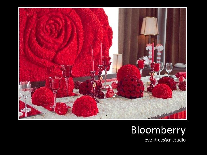 Bloomberry event design studio