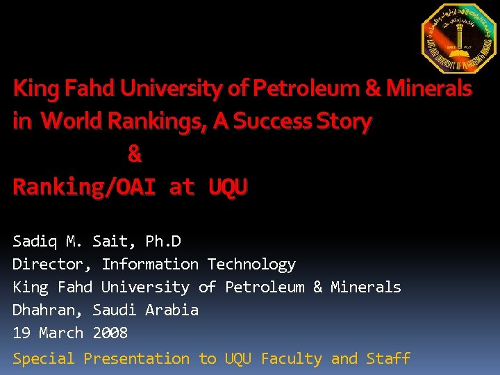 King Fahd University of Petroleum & Minerals in World Rankings, A Success Story &