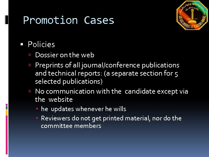 Promotion Cases Policies Dossier on the web Preprints of all journal/conference publications and technical
